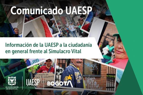 Información de la UAESP para la ciudadanía en general frente al Simulacro Vital