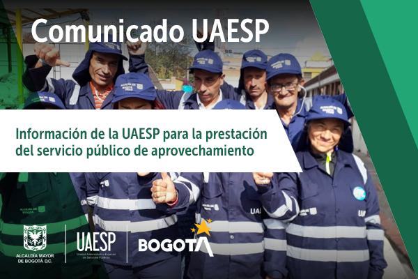 Información de la UAESP para la prestación del servicio público de aprovechamiento
