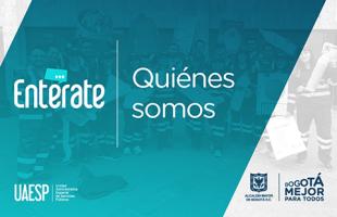En Entérate te contaremos todo lo que hacemos por Bogotá