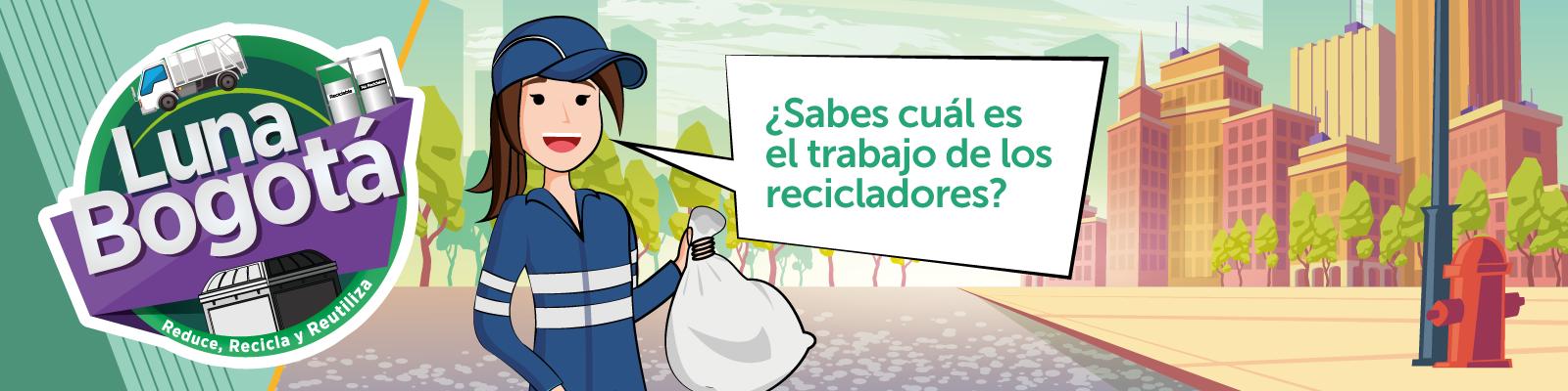 Luna Bogotá El Trabajo de los Recicladores